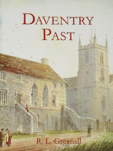 Daventry Past, by R.L. Greenall